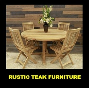 RUSTIC TEAK FURNITURE
