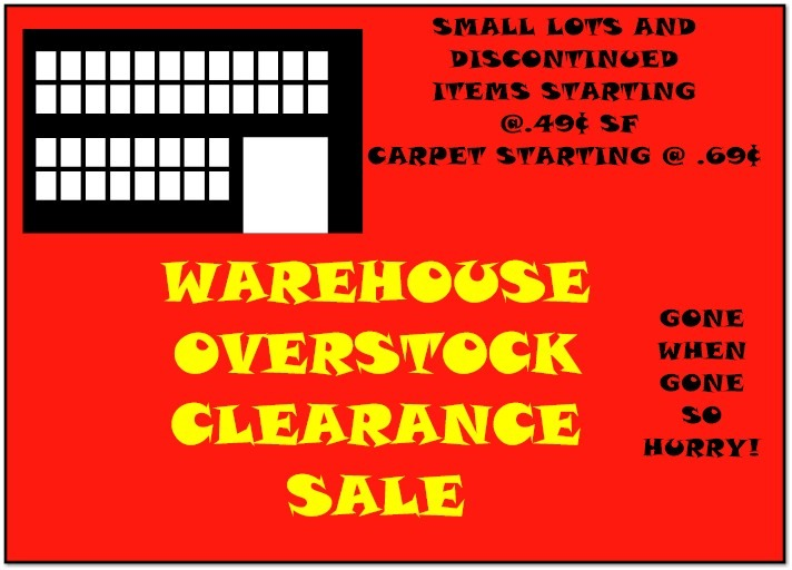 WAREHOUSE OVERSTOCK CLEARANCE