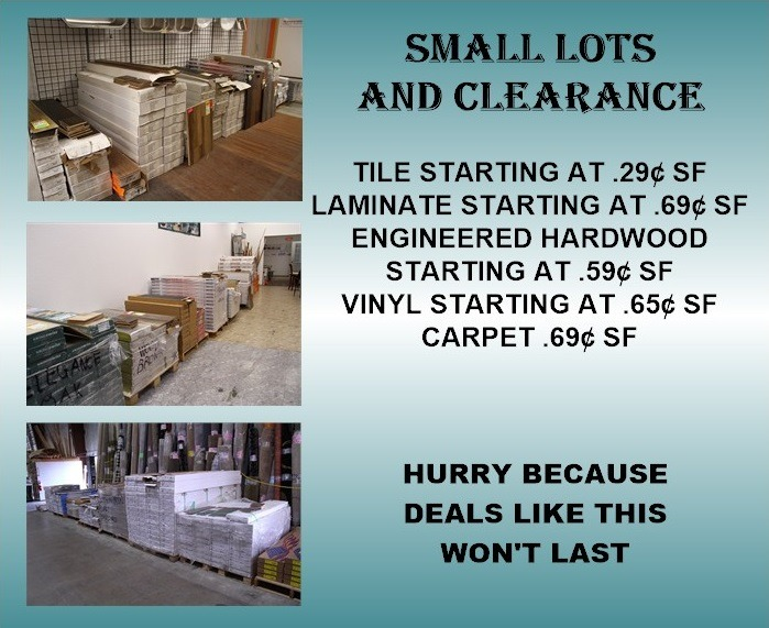 SMALL LOTS AND CLEARANCE