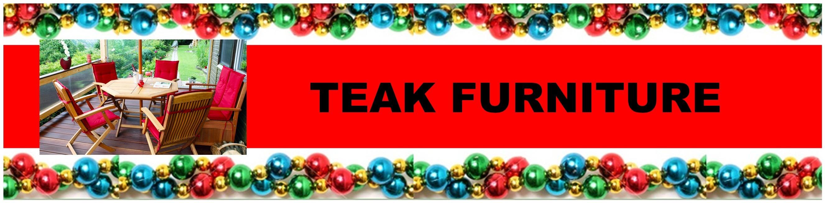 CHRISTMAS TEAK FURNITURE HEADER
