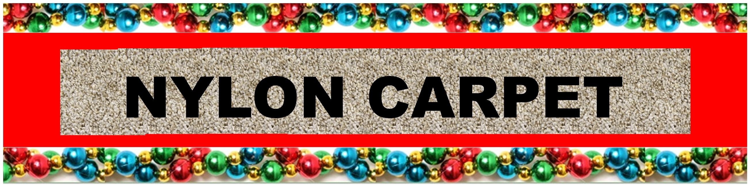 CHRISTMAS NYLON CARPET HEADER